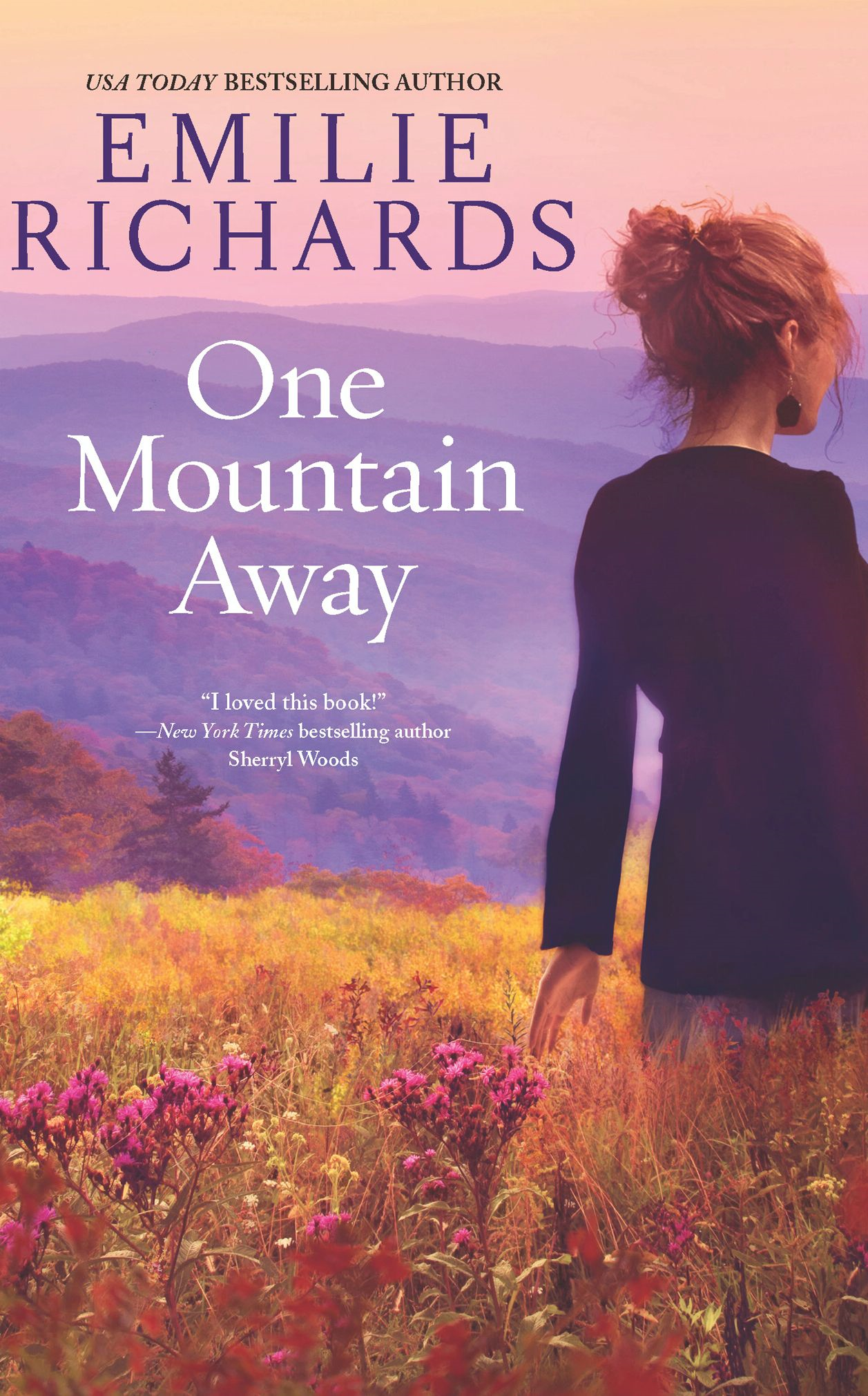 One Mountain Away By: Emilie Richards