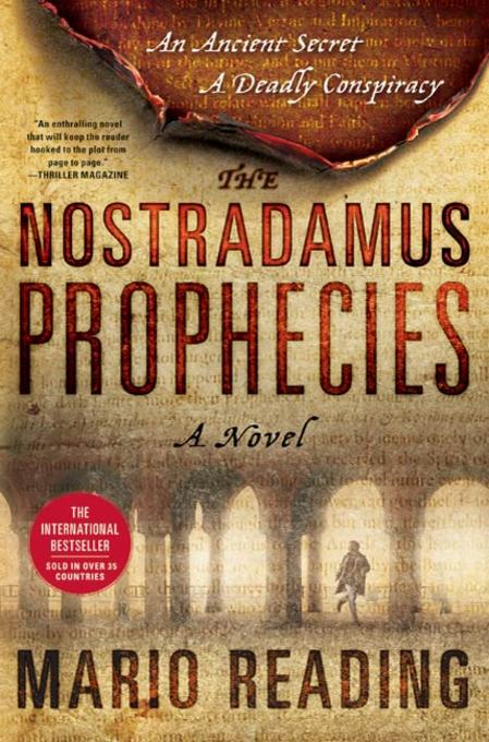 The Nostradamus Prophecies By: Mario Reading