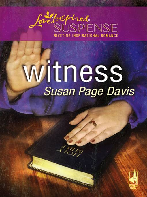 Witness By: Susan Page Davis