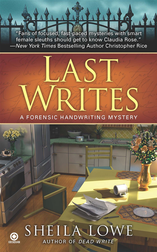 Last Writes: A Forensic Handwriting Mystery By: Sheila Lowe