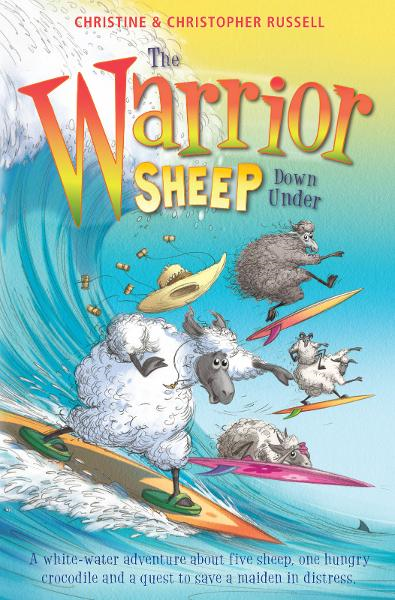 The Warrior Sheep Go Down Under By: Christine Russell,Christopher Russell