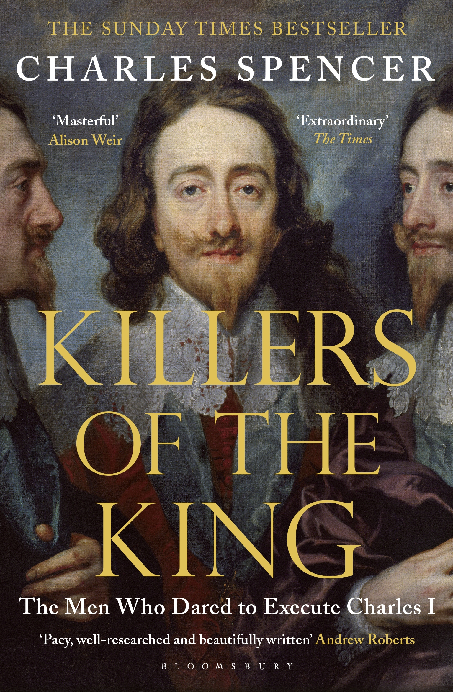 Killers of the King The Men Who Dared to Execute Charles I