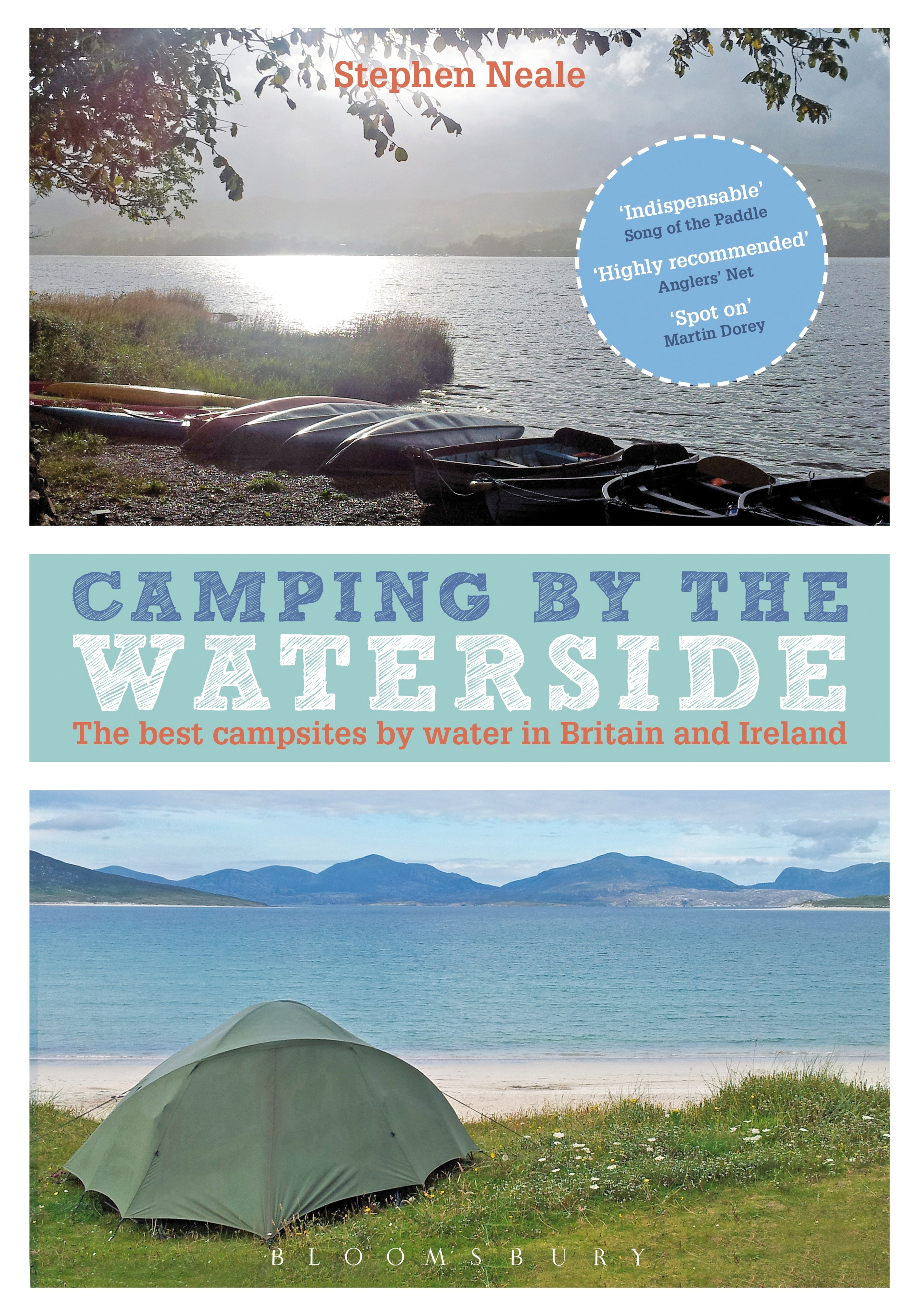 Camping by the Waterside The Best Campsites by Water in Britain and Ireland
