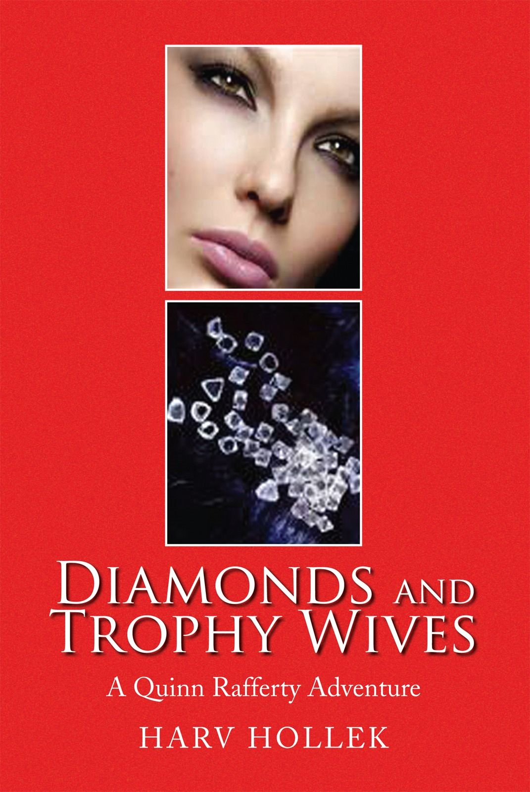 Diamonds and Trophy Wives