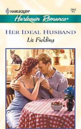 Her Ideal Husband By: Liz Fielding