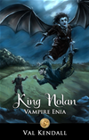 King Nolan - Vampire Enia [ Books For Kids]
