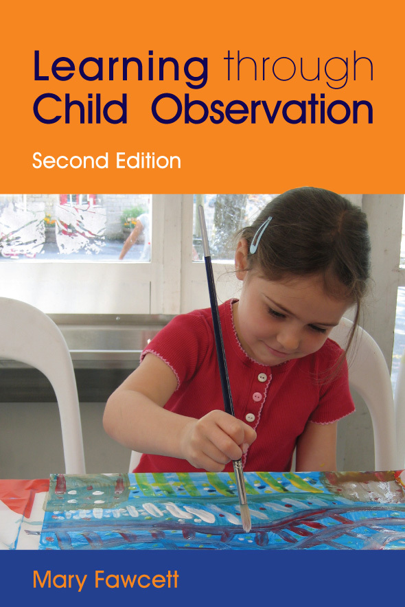 Learning Through Child Observation Second Edition