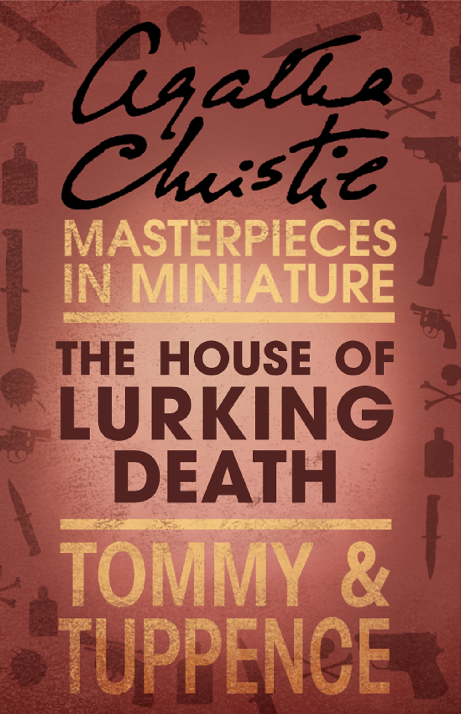 The House of Lurking Death: An Agatha Christie Short Story