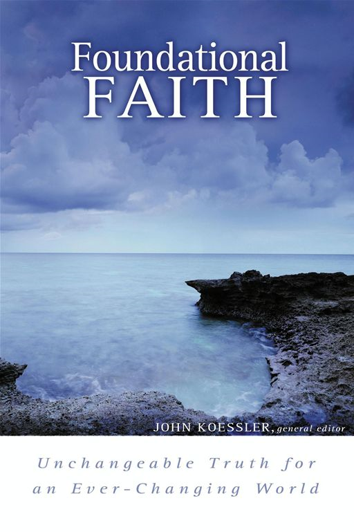 Foundational Faith By: David Finkbeiner,Gregg Quiggle,Kevin Zuber,Michael McDuffee,Michael Vanlaningham,Robert Rapa,Thomas H. L. Cornman
