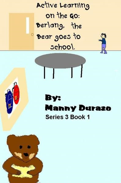 Active Learning on the Go: Berlang, the Bear Goes to School Book 1