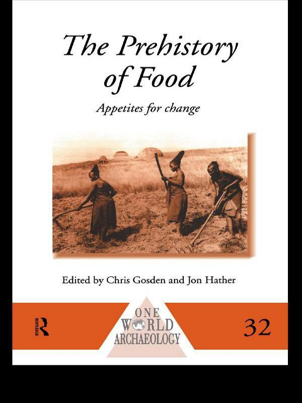 Prehistory of Food Appetites for Change