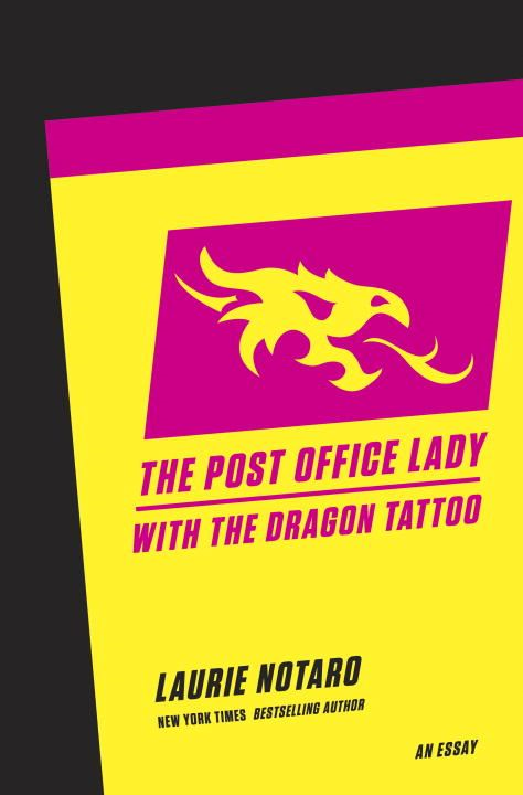 The Post Office Lady with the Dragon Tattoo