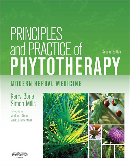 Principles and Practice of Phytotherapy Modern Herbal Medicine
