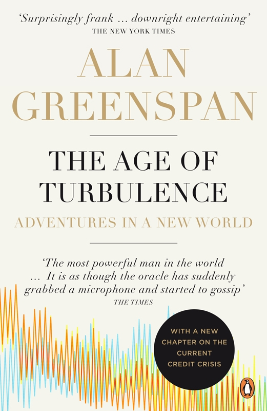 The Age of Turbulence Adventures in a New World
