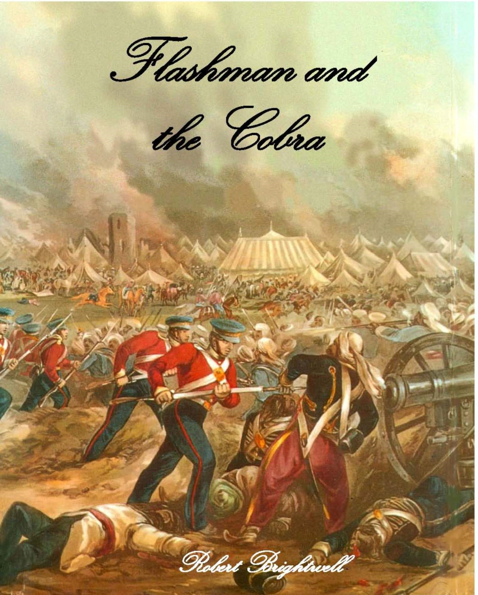 Flashman and the Cobra By: Robert Brightwell