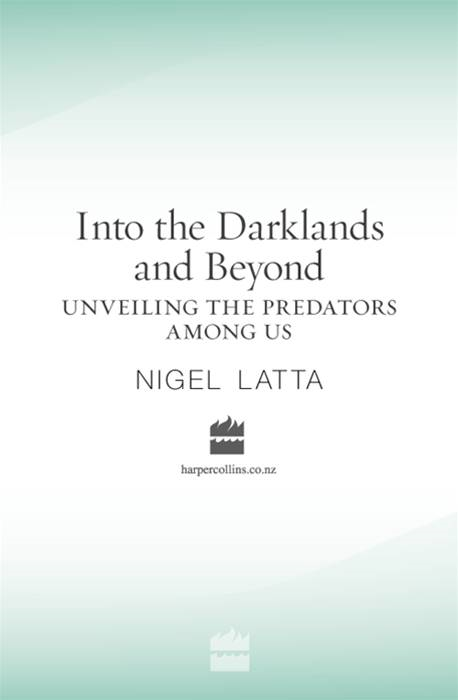 Into the Darklands and Beyond By: Nigel Latta