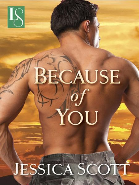 Because of You By: Jessica Scott