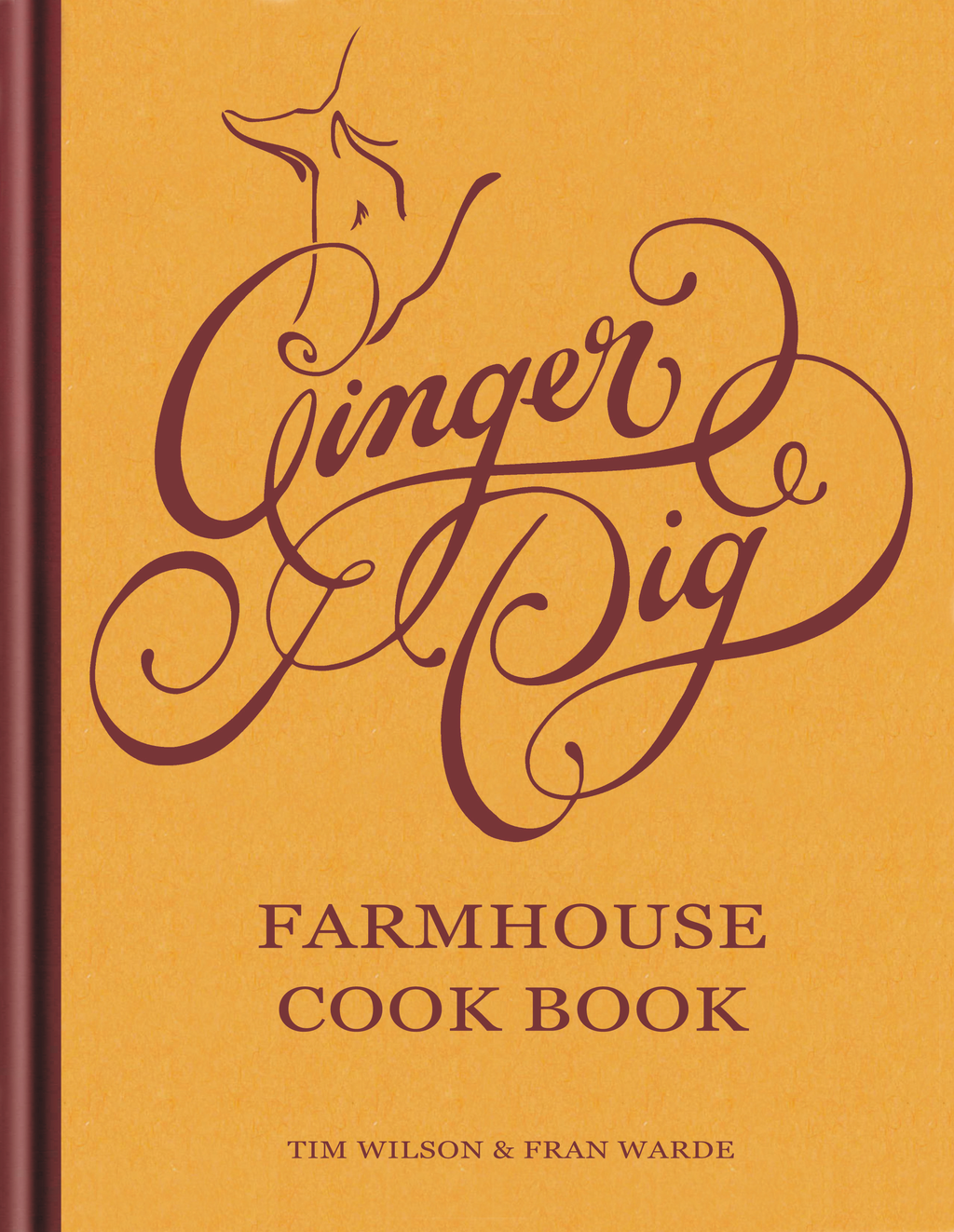 Ginger Pig Farmhouse Cook Book