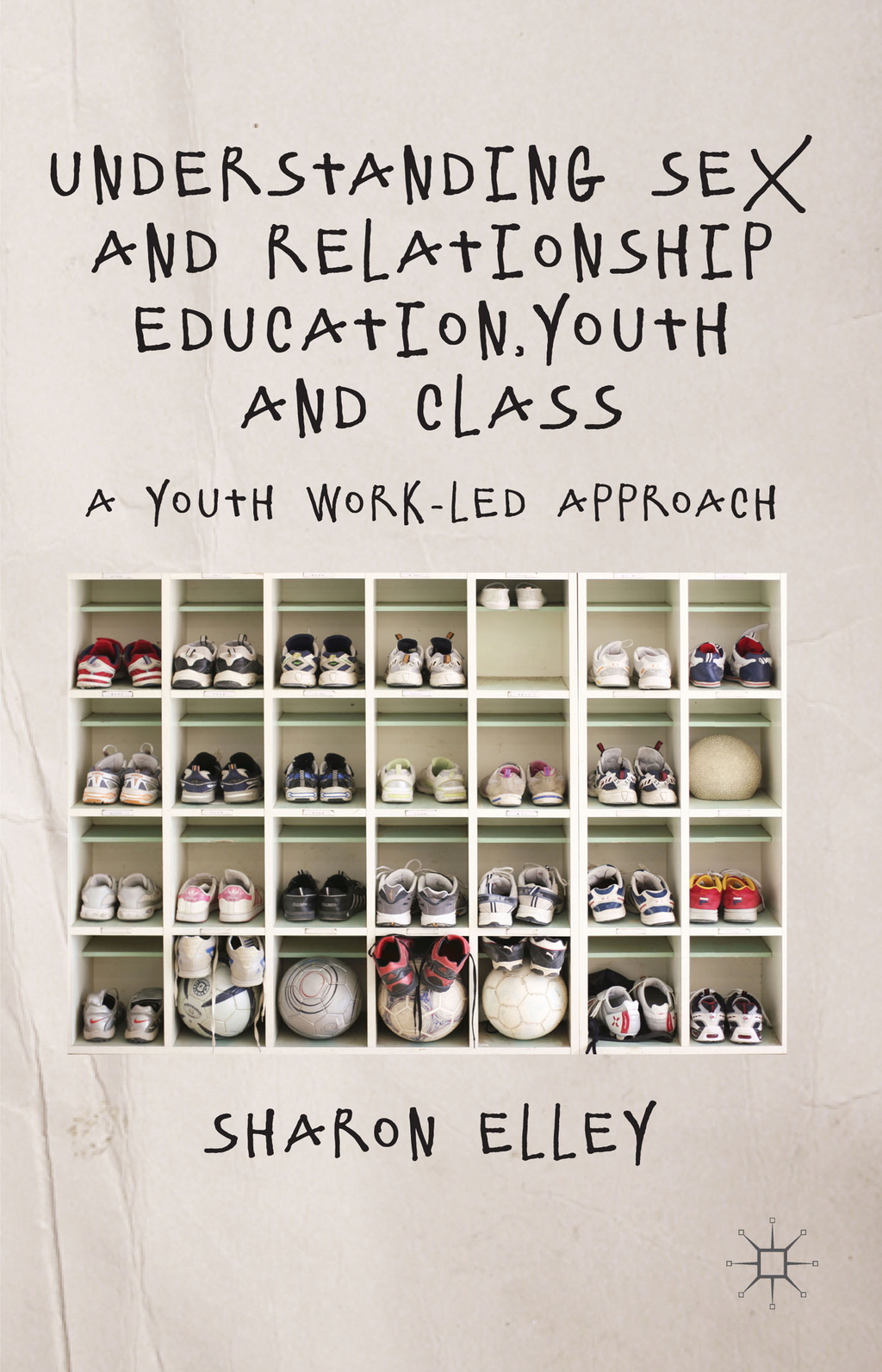 Understanding Sex and Relationship Education,  Youth and Class A Youth Work-Led Approach