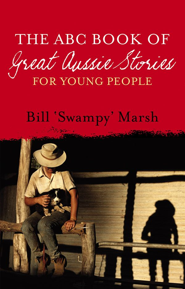 The ABC Book of Great Aussie Stories For Young People