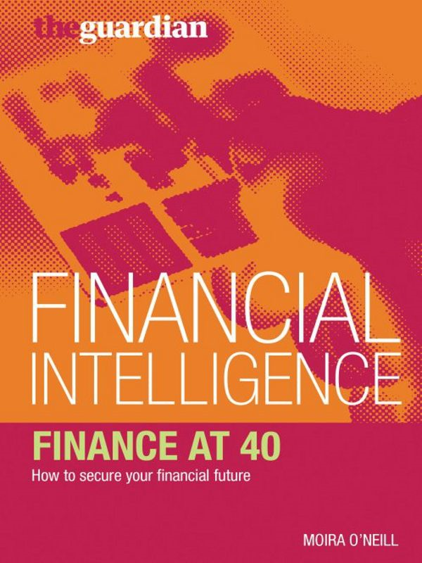 Finance at 40 How to secure your financial future