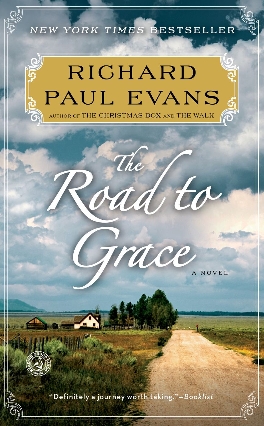 The Road to Grace By: Richard Paul Evans