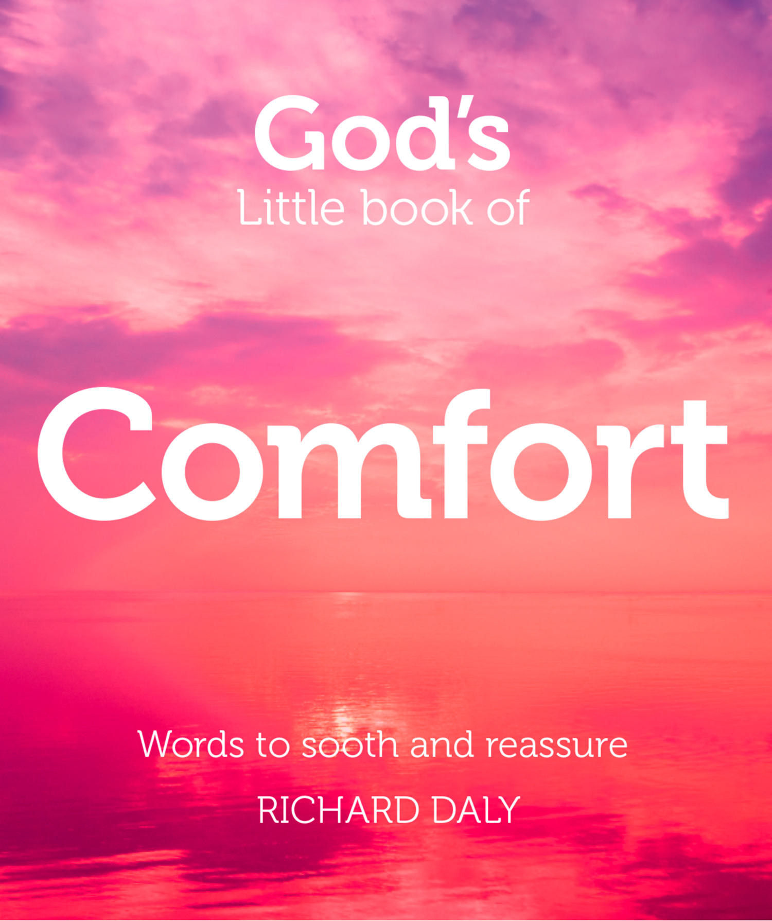 God?s Little Book of Comfort