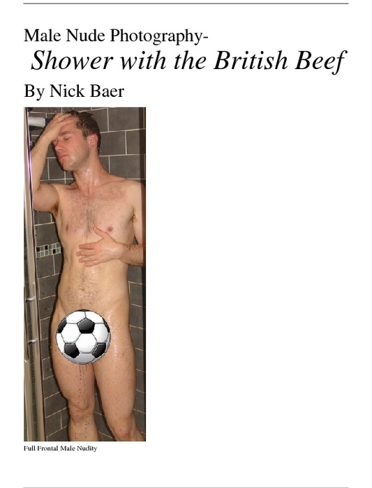 Male Nude Photography- Shower with the British Beef