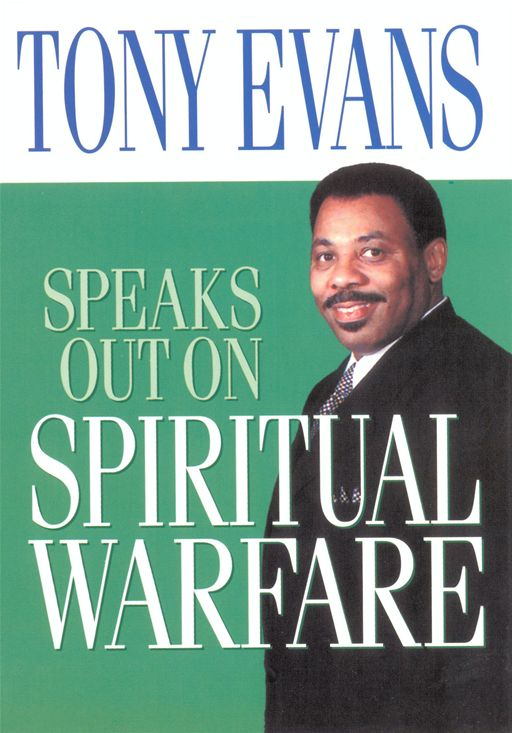 Tony Evans Speaks Out on Spiritual Warfare