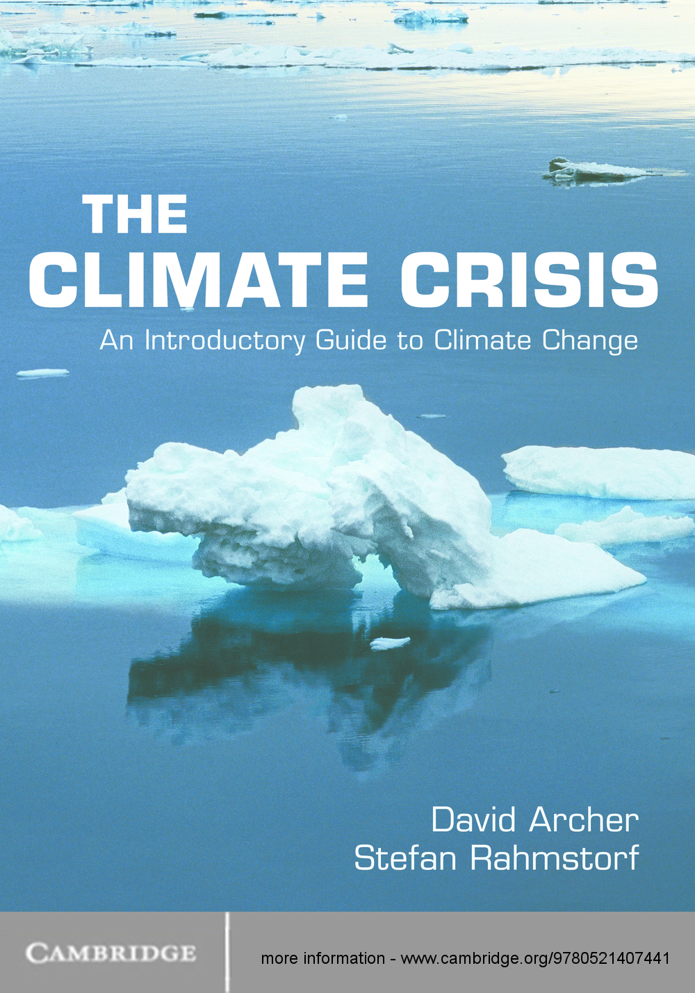 The Climate Crisis An Introductory Guide to Climate Change