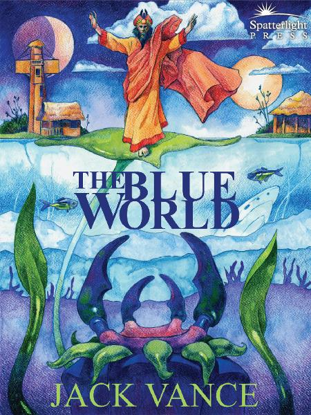The Blue World By: Jack Vance