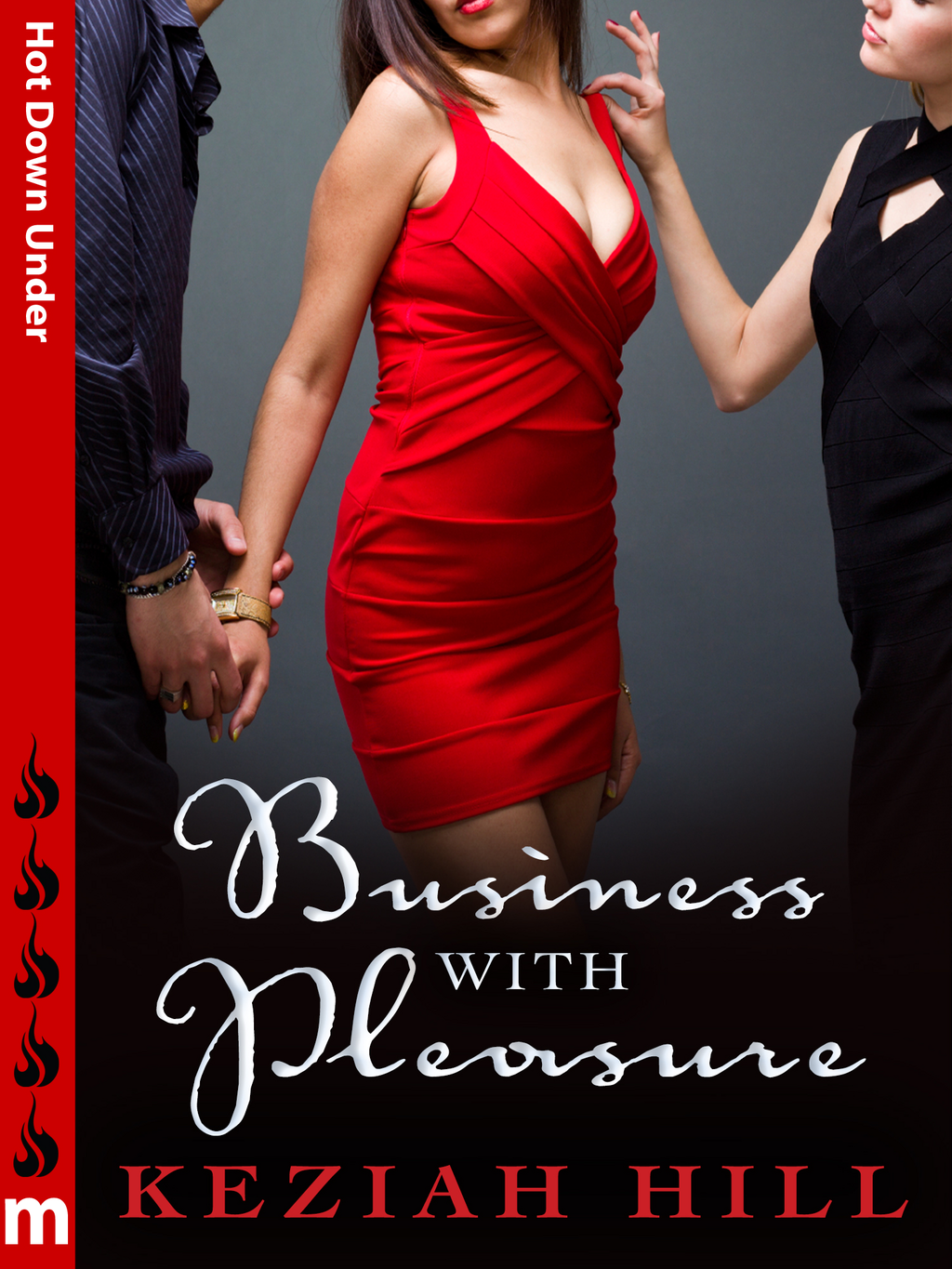 Business with Pleasure: Hot Down Under By: Keziah Hill