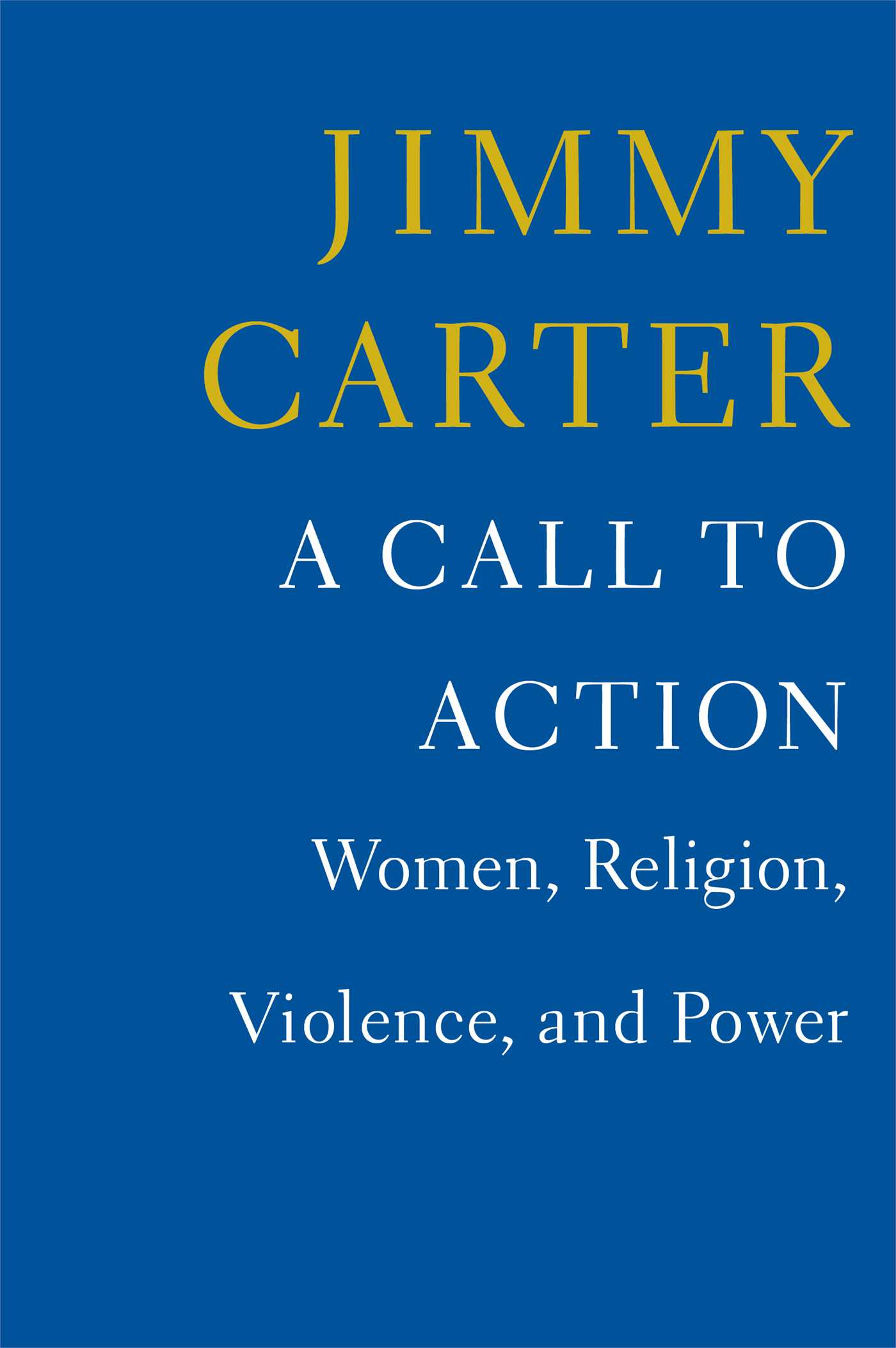 A Call to Action Women,  Religion,  Violence,  and Power