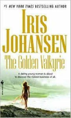 The Golden Valkyrie By: Iris Johansen