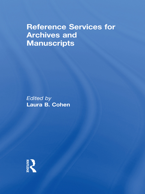 Reference Services for Archives and Manuscripts