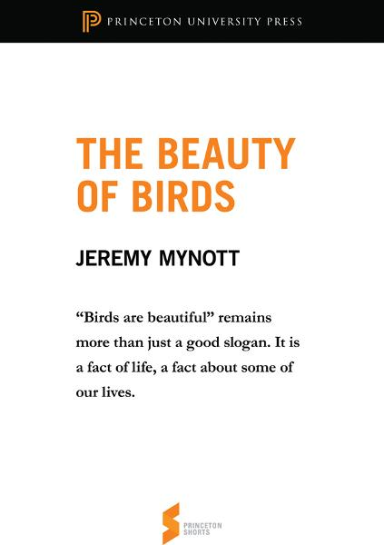 The Beauty of Birds By: Jeremy Mynott