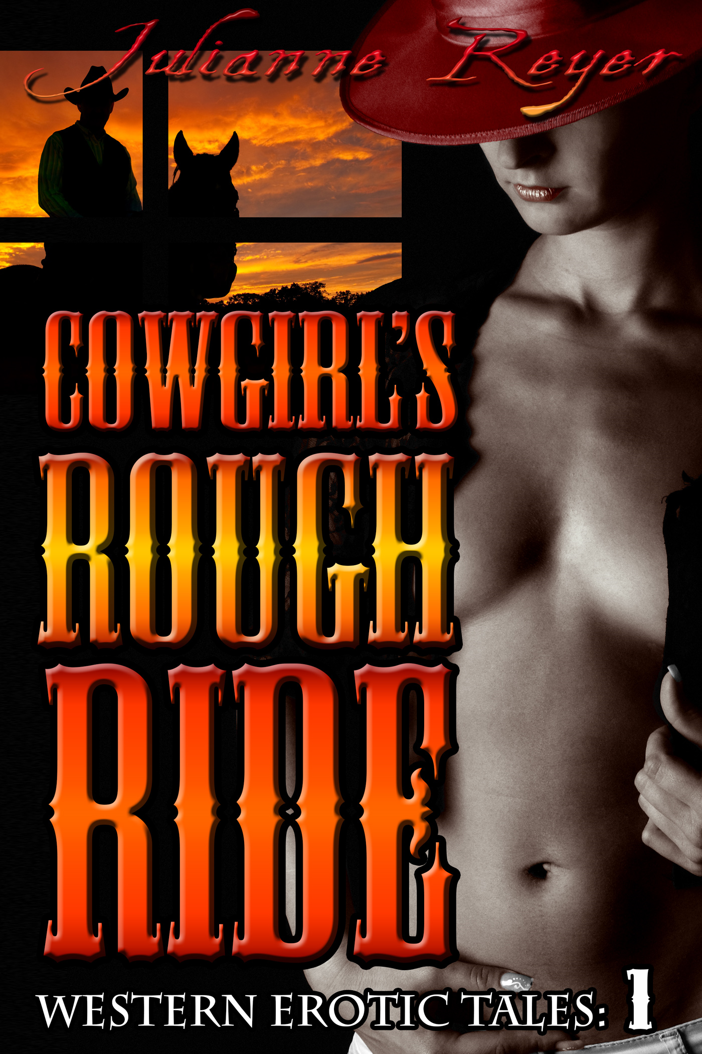 Cowgirl's Rough Ride (Western Erotica) (anal, sex, cowboy, spanking, erotic, alpha male, rough sex, cowboy erotica, cowboy rough sex, rough anal)