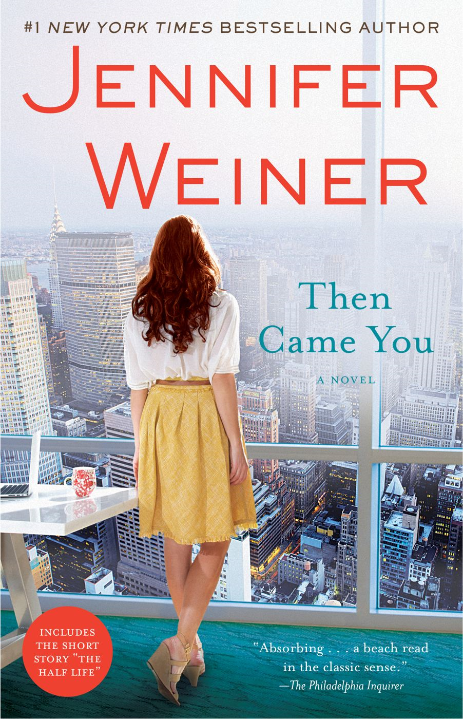 Then Came You By: Jennifer Weiner