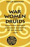 War, Women, And Druids