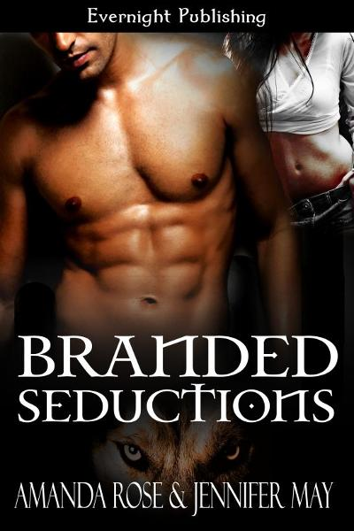 Branded Seductions By: Amanda Rose