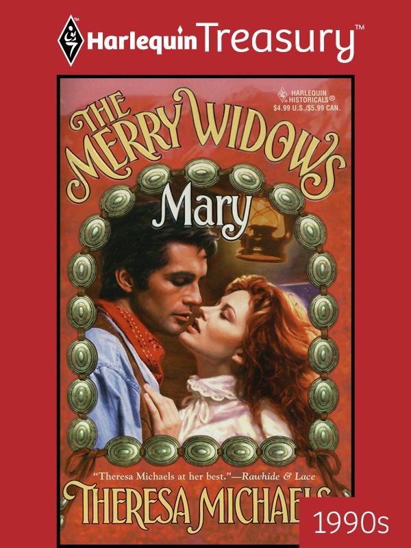 The Merry Widows--Mary By: Theresa Michaels