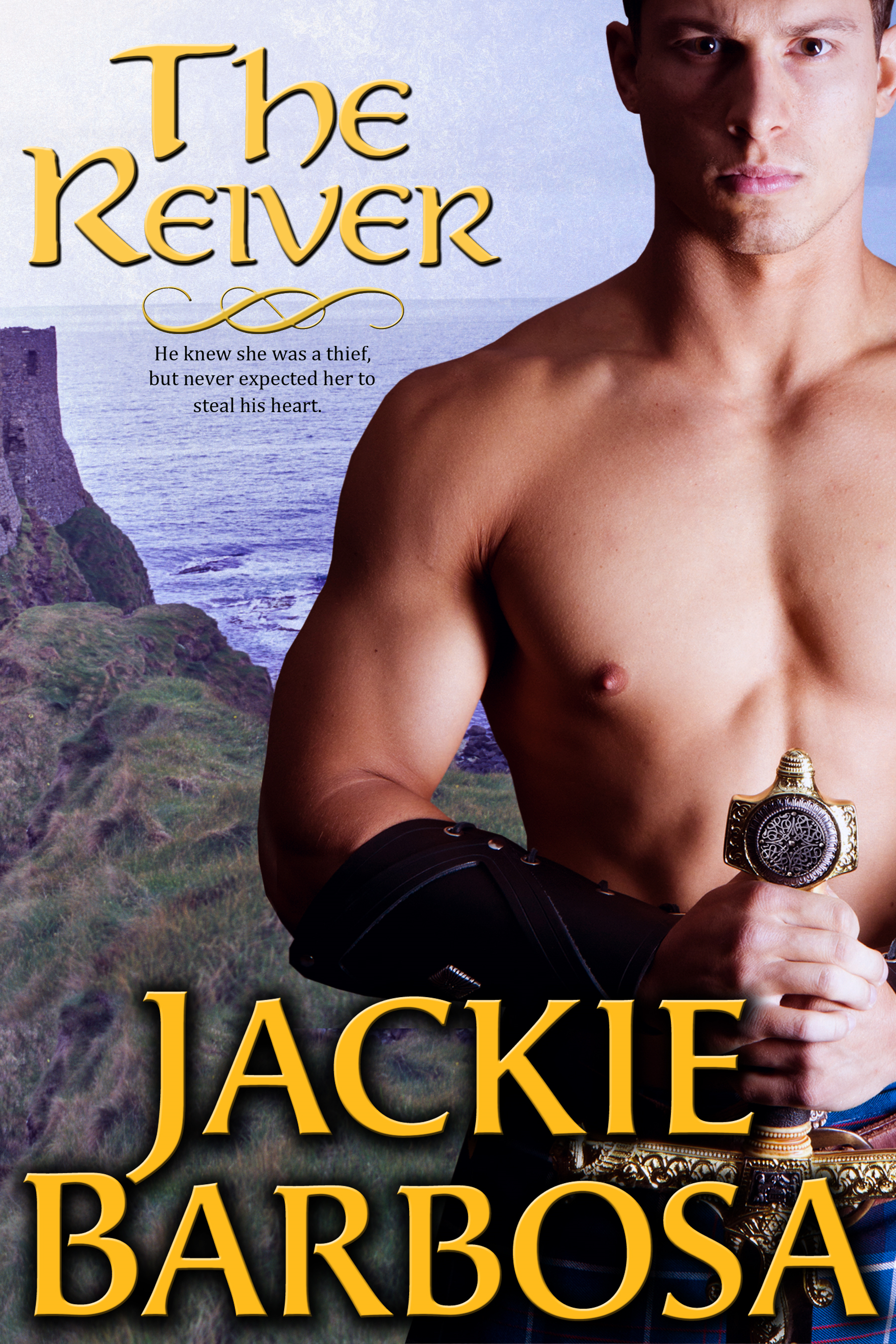 The Reiver A Scottish Border Romance