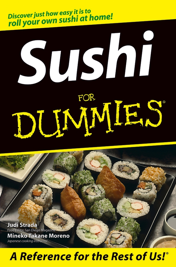 Sushi For Dummies By: Judi Strada,Mineko Takane Moreno