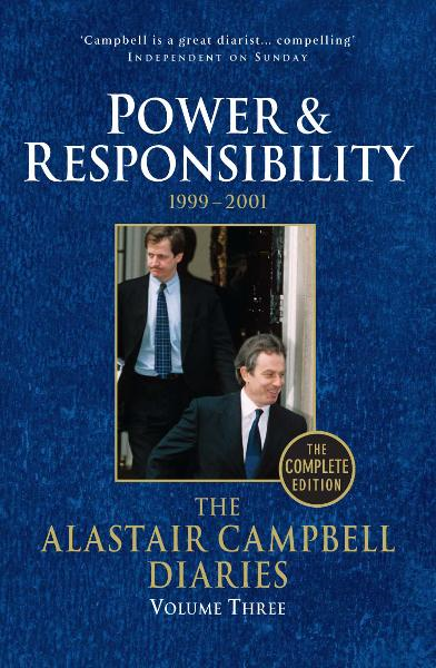 Diaries Volume Three Power and Responsibility