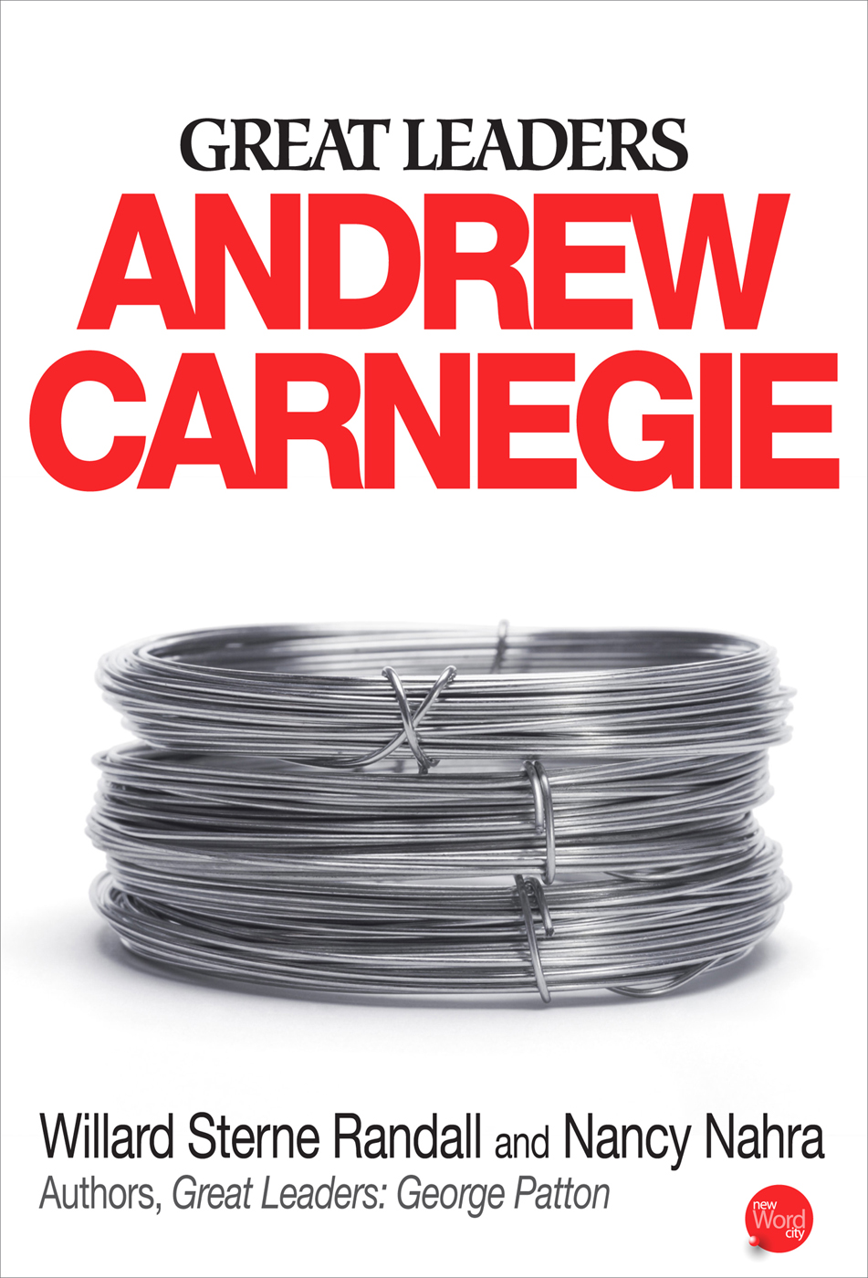 Great Leaders: Andrew Carnegie