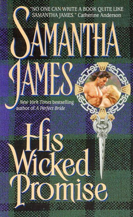 His Wicked Promise By: Samantha James