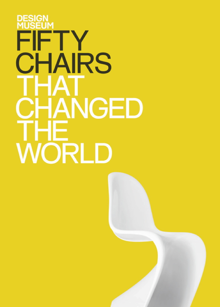 Fifty Chairs that Changed the World Design Museum Fifty