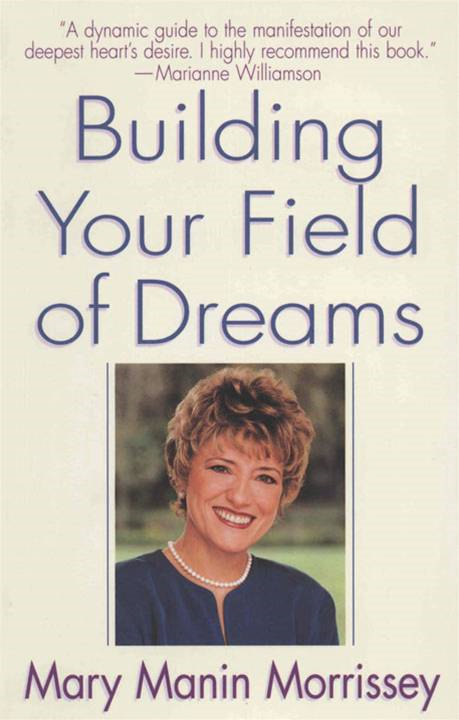 Building Your Field of Dreams