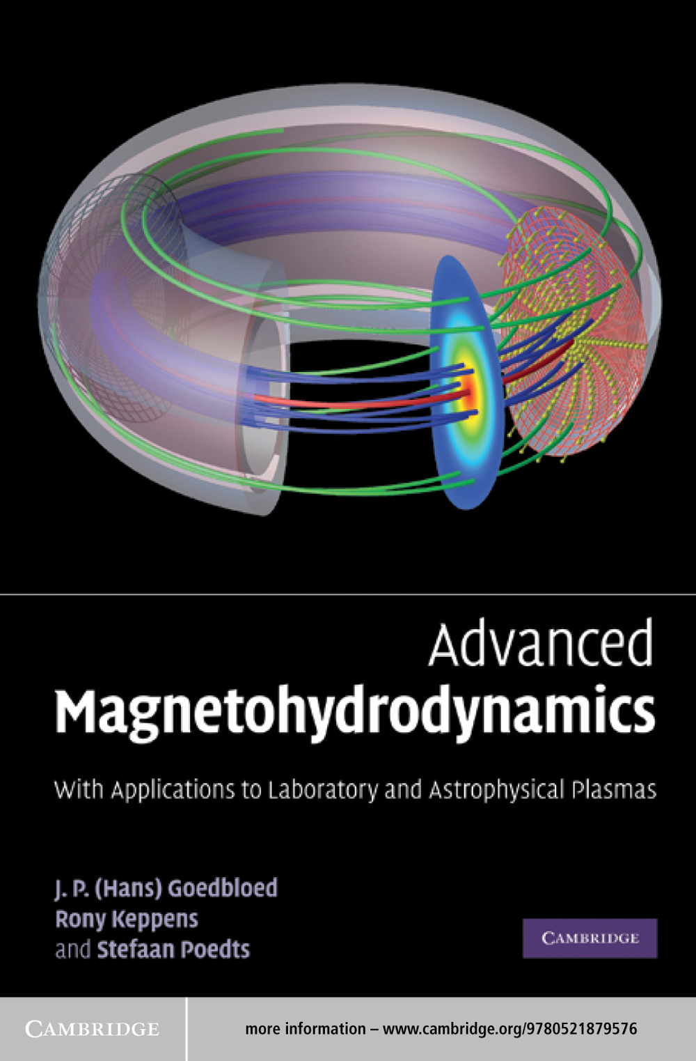 Advanced Magnetohydrodynamics With Applications to Laboratory and Astrophysical Plasmas