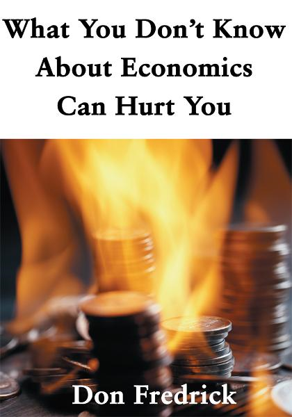 What You Don't Know About Economics Can Hurt You